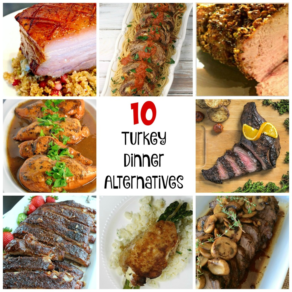 10 Turkey Dinner Alternatives