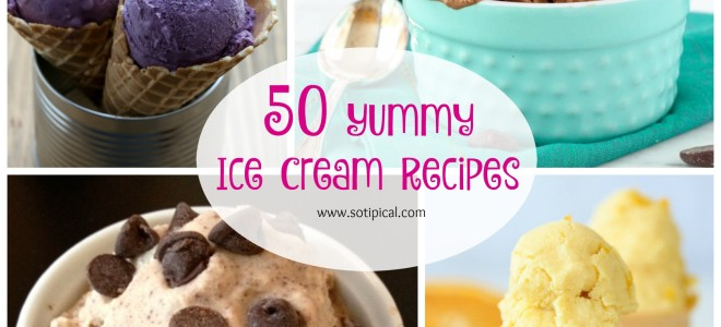50 Yummy Ice Cream Recipes