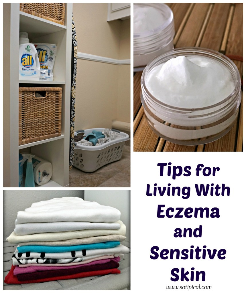Tips For Living With Eczema and Sensitive Skin