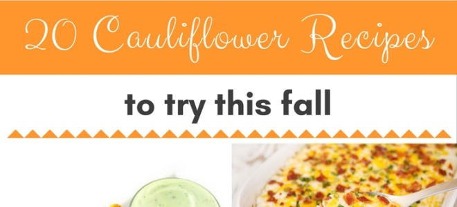 20 Best Cauliflower Recipes