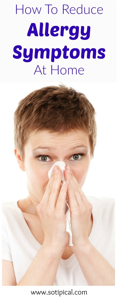 how-to-reduce-allergy-symptoms-at-home