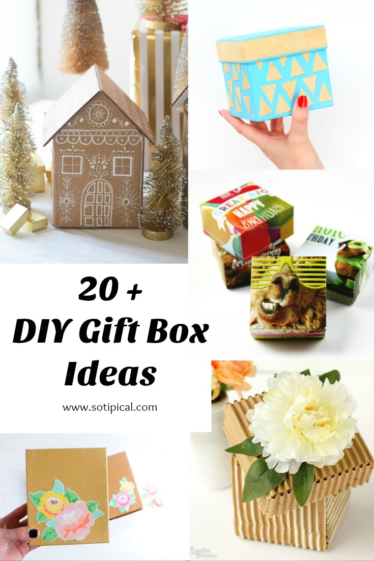 Diy Gift Box Ideas So Tipical Me