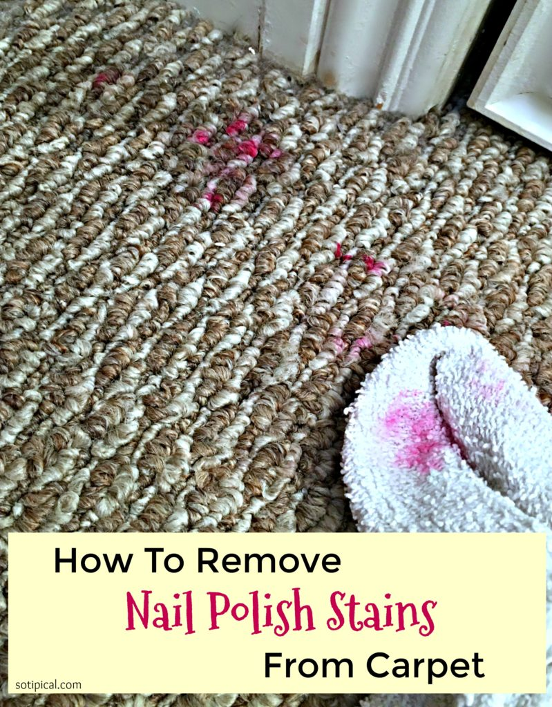 How To A Remove Nail Polish Stain From Carpet