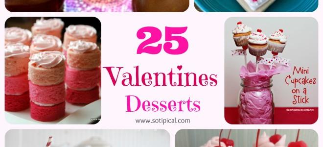 25 Valentines Desserts