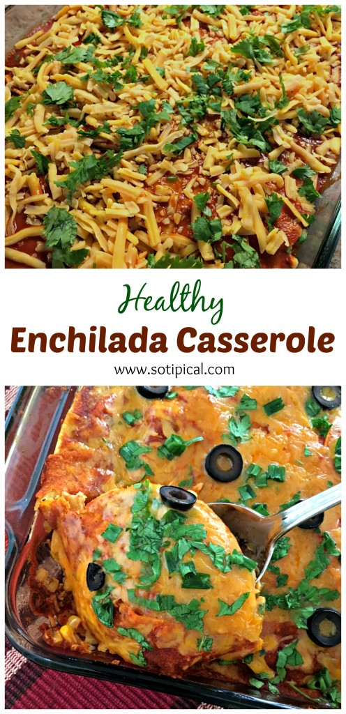 healthy-enchilada-casserole-so-tipical-me