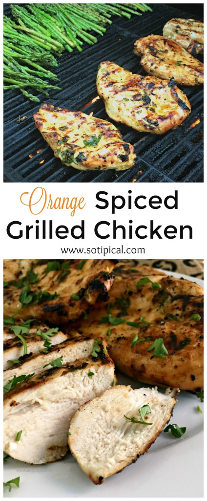 Orange Spiced Grilled Chicken - So TIPical Me
